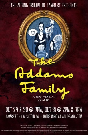 Addams Family flyer represents the eclectic, off-beat style that the captivating and humorous show provides, giving the information of the upcoming musical comedy.
